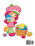 Strawberry Shortcake Coloring Book: Coloring Book for Kids and Adults, This Amazing Coloring Book Will Make Your Kids Happier and Give Them Joy (Best ... Books for Adults and Kids 2-4 4-8 8-12+)