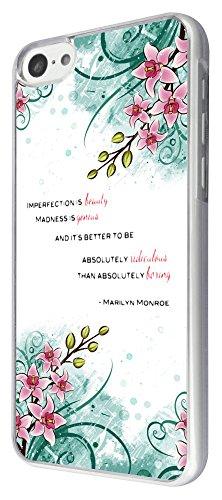 431 - Floral Shabby Chic Roses impefection Beauty Madness is Genius Quote Design iphone 5C Coque Fashion Trend Case Coque Protection Cover plastique et métal