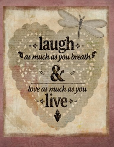 Laugh & Live: Vintage Inspirational Notebook/Journal with 110 Lined Pages (8.5 x 11) (My Journal is Your Journal) (Volume 15) ebook
