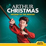 Arthur Christmas: Arthur to the Rescue!, Annie Auerbach, 1402792433