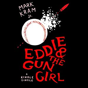 Eddie and the Gun Girl Audiobook