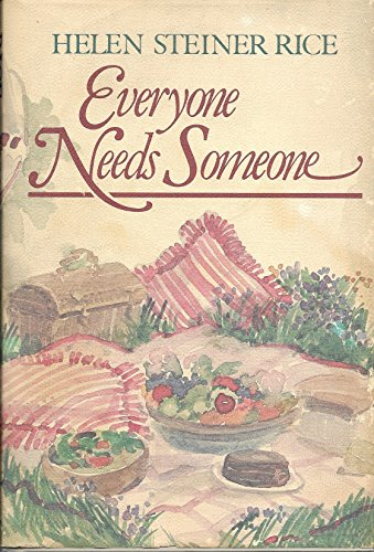 Everyone Needs Someone : Poems of Love and... by Helen Steiner Rice