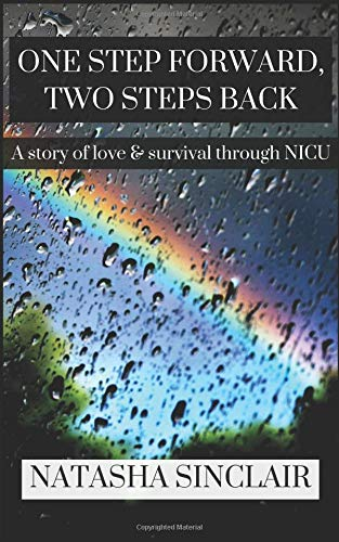 Download One Step Forward, Two Steps Back: A story of love & survival through NICU ebook