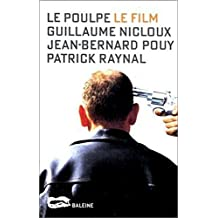 Le Poulpe, le film (French Edition)