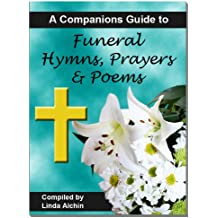 A Companions Guide to Funeral Hymns, Prayers & Poems