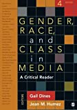 Gender, Race, and Class in Media 4th Edition