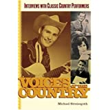 Voices of the Country: Interviews with Classic Country Performers