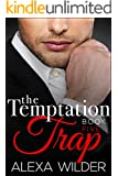 The Temptation Trap, Book Five (An Alpha Billionaire Club BBW Romance)