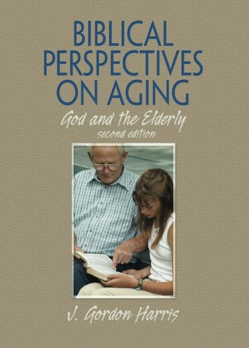 Biblical Perspectives On Aging by Routledge