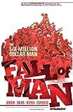 Six Million Dollar Man: Fall of Man