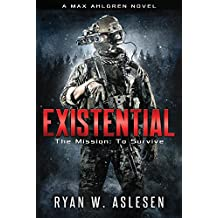 Existential: The Mission: To Survive