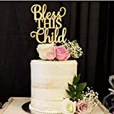 Susie85Electra Bless this Child Cake Topper Baptism Cake Topper First Communion Cake Topper Christening Cake Topper Religious Cake Topper Catholic