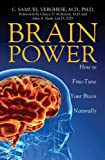 Brain Power: How to FineTune Your Brain Naturally