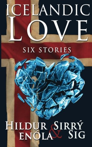 Icelandic Love: Six Stories ePub fb2 ebook