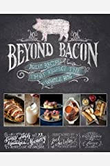 Beyond Bacon: Paleo Recipes that Respect the Whole Hog by McCarry, Matthew, Toth, Stacy, Paleo Parents (July 2, 2013) Hardcover 1