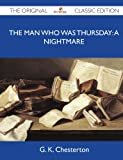 The Man Who Was Thursday, G. K. Chesterton, 1486145698