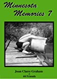 Minnesota Memories 7, Joan Claire Graham and 44 Friends, 0979199417