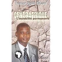 Centrafrique: l'instabilité permanente