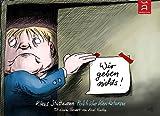 Wir geben nichts!: Politische Karikaturen 2012