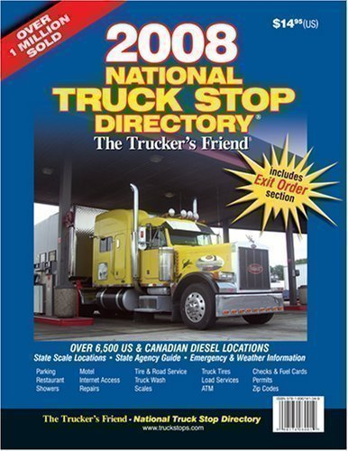 (2008 National Truck Stop Directory: The Trucker's Friend)