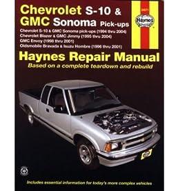 chevrolet s 10 gmc sonoma pick ups haynes repair manual rh amazon com