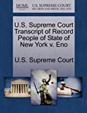 U. S. Supreme Court Transcript of Record People of State of New York V. Eno, , 1270085271