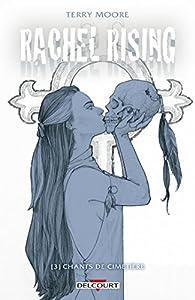 Rachel Rising, tome 3 : Chants de cimetière par Terry Moore
