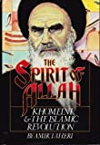 The Spirit of Allah, Amir Taheri, 091756104X