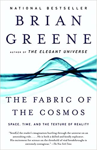 Amazon.fr - The Fabric of the Cosmos: Space, Time, and the ...