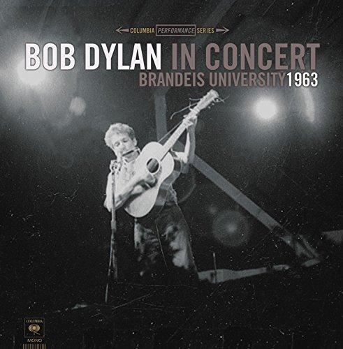 (Bob Dylan In Concert: Brandeis University 1963)