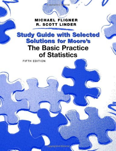 The Basic Practice of Statistics Student Study Guide