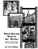 When Dayton Went to the Movies, Curt Dalton, 1492224715
