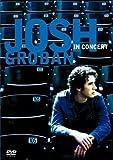 Josh Groban In Concert (with Bonus CD)