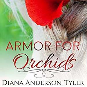 Armor for Orchids Audiobook