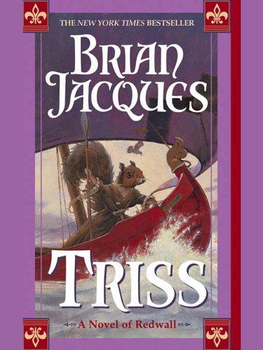 Triss (Redwall Book 15)
