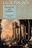 Barbarism and Religion : The First Decline and Fall, Pocock, J. G. A., 0521672333