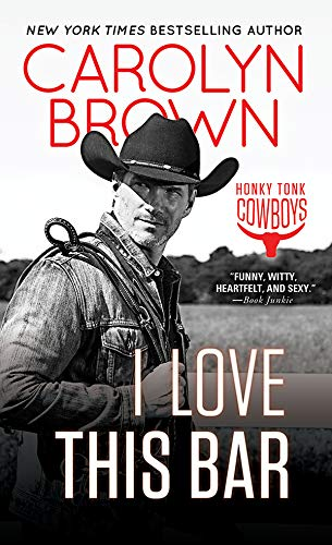 I Love This Bar (Honky Tonk Book 1)