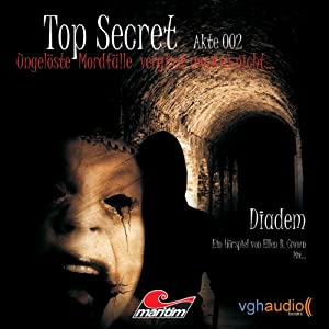 Diadem (Top Secret, Akte 002) Hörspiel