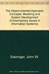 The Object-Oriented Approach: Concepts, Modeling, and System Development 1st edition by Satzinger, John W., Orvik, Tore U. (1995) Paperback Paperback