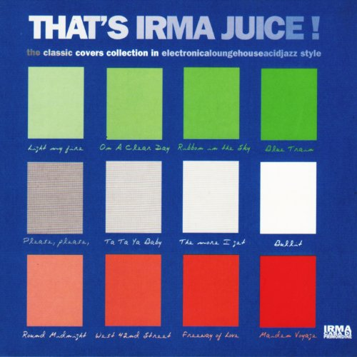 That's Irma Juice! (The Classi...
