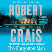 The Forgotten Man: Elvis Cole, Book 10 | Robert Crais