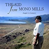 The Kid from Mono Mills, August Hess, 1500191159