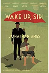 Wake Up, Sir! by Jonathan Ames(2015-05-21) Paperback
