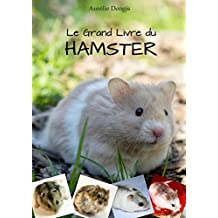 Le Grand Livre du Hamster (French Edition)
