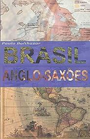 Brasil Anglo-Saxão: 2° Edição