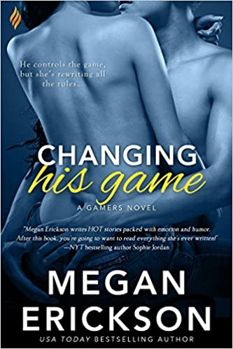 Changing His Game by Megan Erickson