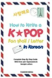 Ever wanted to write a fan mail to your favorite KPOP idol but couldn'tbecause you don't know Korean? This book solves the problem by givingyou a complete step-by-step guide with over 400+ customizableexpressions & templates to choose from. You c...