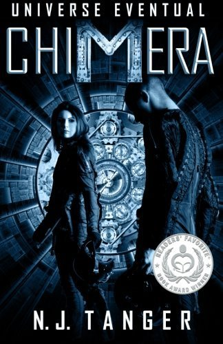 Chimera (Universe Eventual) (Volume 1) by N.J. Tanger - Mall Tangers