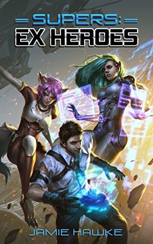 Supers - Ex Heroes: A Superhero Harem Space Opera