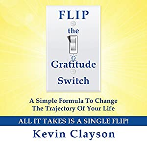 FLIP the Gratitude Switch Hörbuch